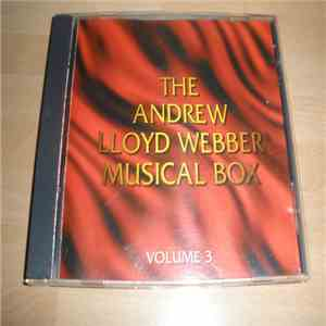 Andrew Lloyd Webber - The Andrew Lloyd Webber Musical Box - Volume 3 download flac