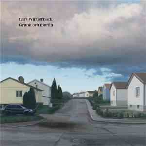 Lars Winnerbäck - Granit Och Morän download flac