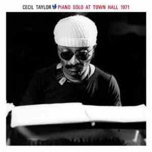 Cecil Taylor - Piano Solo At Town Hall 1971 download flac