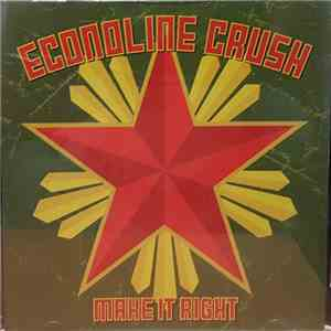 Econoline Crush - Make It Right download flac
