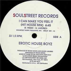 Erotic House Boyz - I Can Make You Feel It download flac