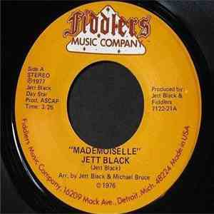 Jett Black - Mademoiselle / You Make Everything Dirty download flac