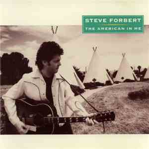 Steve Forbert - The American In Me download flac