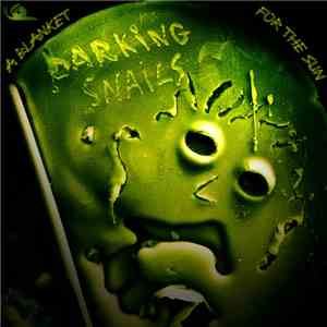 Barking Snails - A Blanket For The Sun download flac
