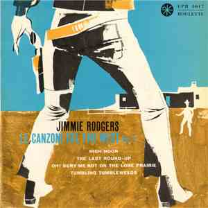 Jimmie Rodgers  - Le Canzoni Del Far West - Vol. 2 download flac