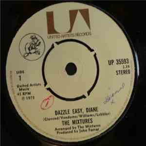 The Mixtures - Dazzle Easy, Diane download flac