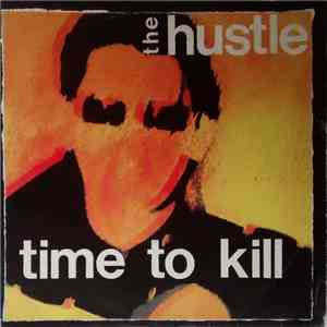The Hustle  - Time To Kill download flac