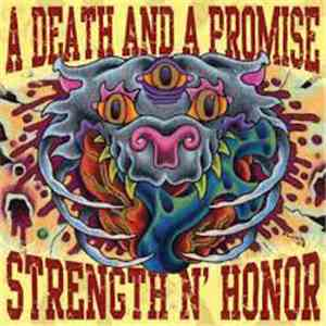 A Death And A Promise, Strength N' Honor - A Death And A Promise / Strength N' Honor download flac