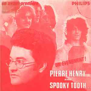 Pierre Henry Avec Spooky Tooth / Aphrodite's Child - Un Evenement ! - En Avant-Première download flac