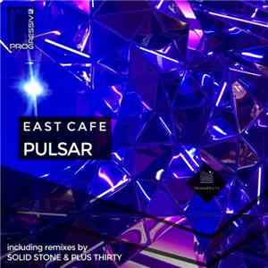 East Cafe - Pulsar download flac