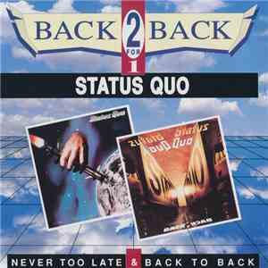 Status Quo - Never Too Late & Back To Back download flac
