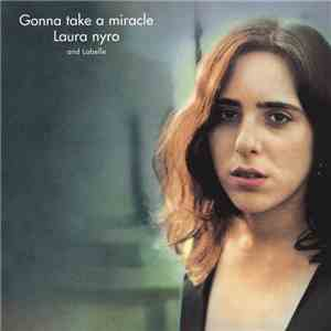 Laura Nyro and Labelle - Gonna Take A Miracle download flac