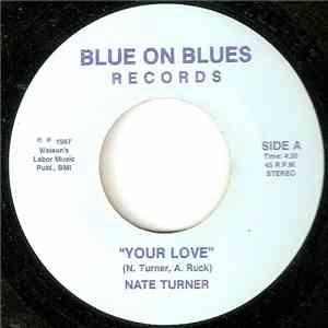Nate Turner - Your Love download flac