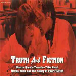 Various - Truth And Fiction: Director Quentin Tarantino Talks About Movies, Music And The Making Of Pulp Fiction download flac