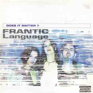 Frantic Language - Does It Matter? download flac