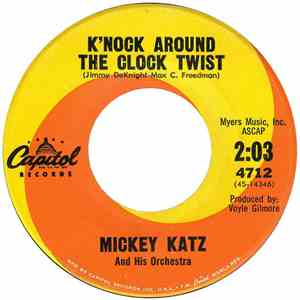 Mickey Katz And His Orchestra - K'nock Around The Clock Twist / The Challe Twist download flac