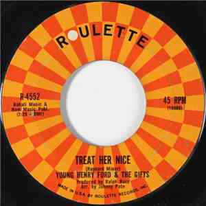 Young Henry Ford & The Gifts - Treat Her Nice / Two Hearts Make A Romance download flac