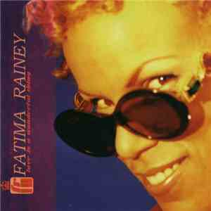 Fatima Rainey - Love Is A Wonderful Thing download flac