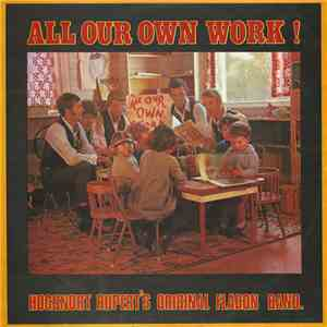 Hogsnort Rupert's Original Flagon Band - All Our Own Work! download flac
