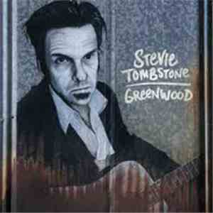 Stevie Tombstone - Greenwood download flac