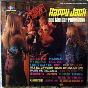 Happy Jack And The Bar Room Boys - Happy Jack And The Bar Room Boys Vol. 3 / Special Party download flac