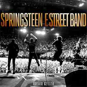 Bruce Springsteen & The E-Street Band - Adelaide 02/11/14 download flac