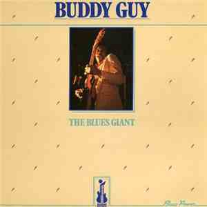 Buddy Guy - The Blues Giant download flac