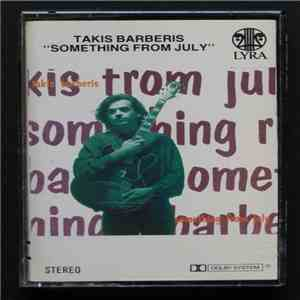 Takis Barberis - Something From July download flac