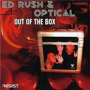 Ed Rush & Optical - Out Of The Box download flac