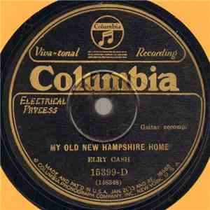 Elry Cash - My Old New Hampshire Home / Won't You Come Back To Me download flac