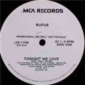 Rufus - Tonight We Love / Party 'Til You're Broke download flac