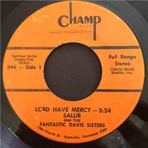 Sallie  & The Fantastic Davis Sisters - Lord Have Mercy / 23rd Psalm download flac