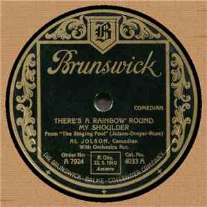 Al Jolson - There's A Rainbow 'Round My Shoulder / Sonny Boy download flac