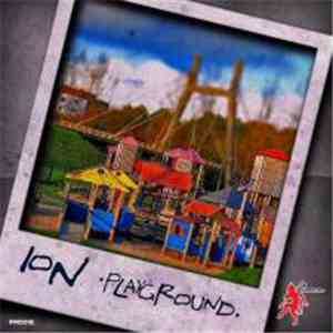 Ion  - Playground download flac