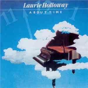 Laurie Holloway - About Time download flac