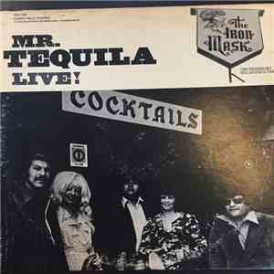 Mr. Tequila - Live - At The Iron Mask download flac