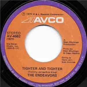 The Endeavors - Tighter And Tighter / A Piece Of The Good Life download flac
