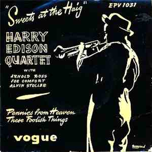 Harry Edison Quartet - Sweets At The Haig download flac