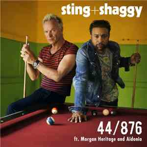 Sting + Shaggy Ft. Morgan Heritage & Aidonia - 44/876 download flac