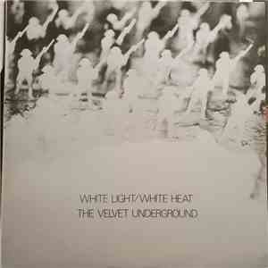 The Velvet Underground - White Light / White Heat download flac