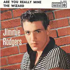 Jimmie Rodgers  - Are You Really Mine / The Wizard download flac