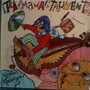Xavier Macaya - Tralmanactruments download flac